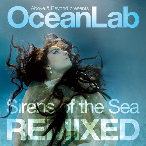 OceanLab Sirens Of The Sea - Remixed