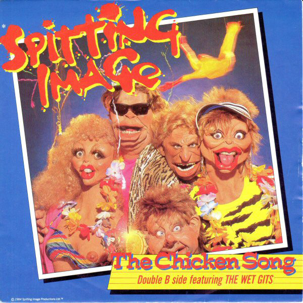 Spitting Image The Chicken Song