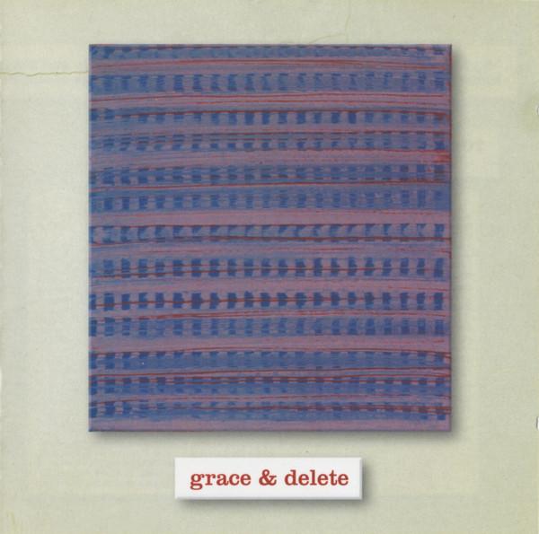 Grace & Delete Grace & Delete