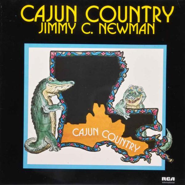 Jimmy C. Newman Cajun Country Classics