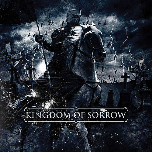Kingdom Of Sorrow Kingdom Of Sorrow
