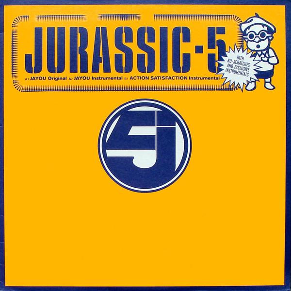 Jurassic 5 Jayou / Action Satisfaction