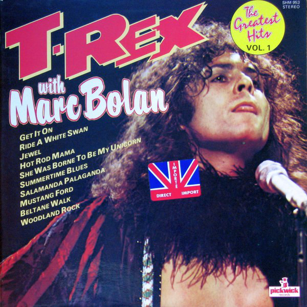 T. Rex with Marc Bolan The Greatest Hits Vol.1