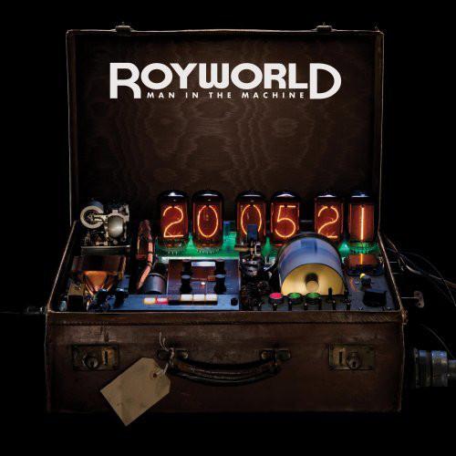 Royworld Man In The Machine