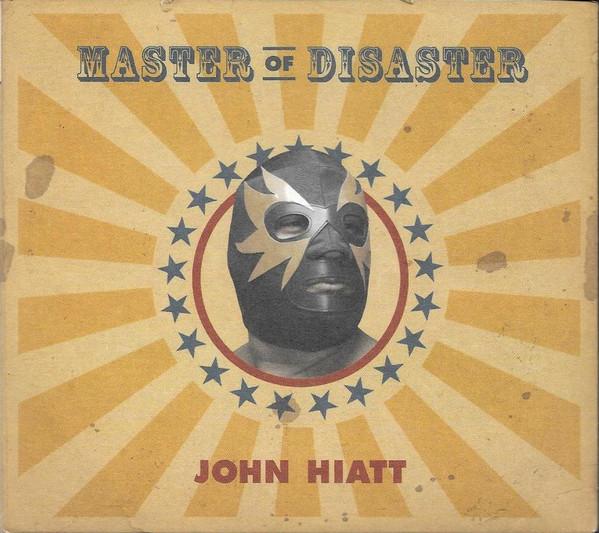 Hiatt, John Master of Diaster