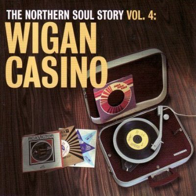 Various Artists The Northern Soul Story Vol 4 - Wigan Casino