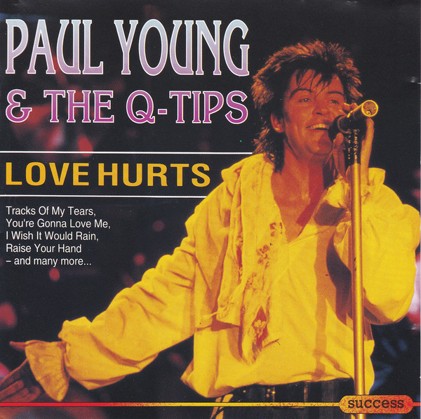 Young, Paul & The Q Tips Love Hurts Vinyl