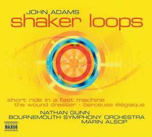 Adams - Nathan Gunn, Marin Alsop Shaker Loops