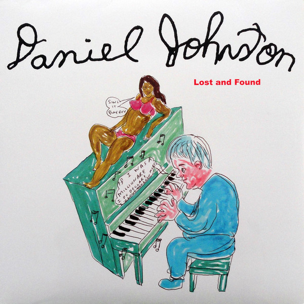 Daniel Johnston Lost And Found Vinyl