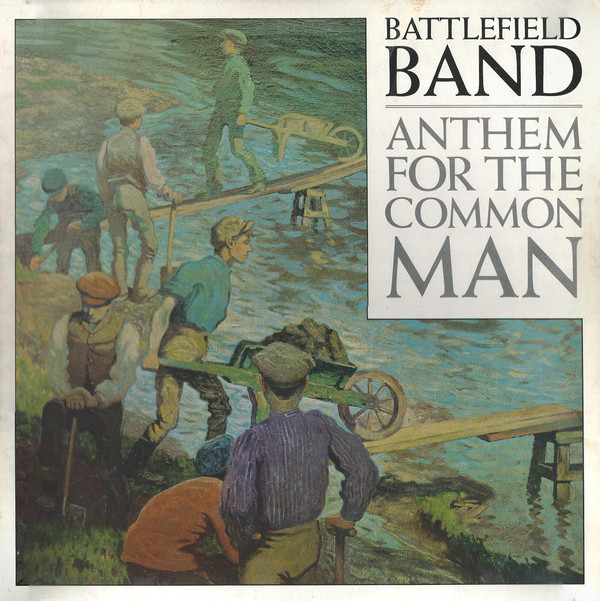 Battlefield Band Anthem For The Common Man Vinyl