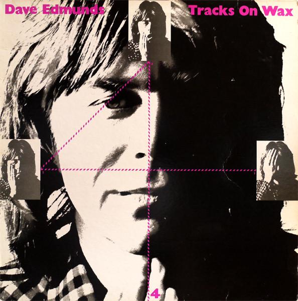 Edmunds, Dave  Tracks On Wax 4 Vinyl