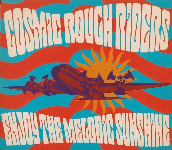 Cosmic Rough Riders Enjoy The Melodic Sunshine CD