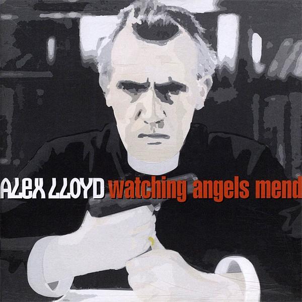 Lloyd, Alex Watching Angels Mend