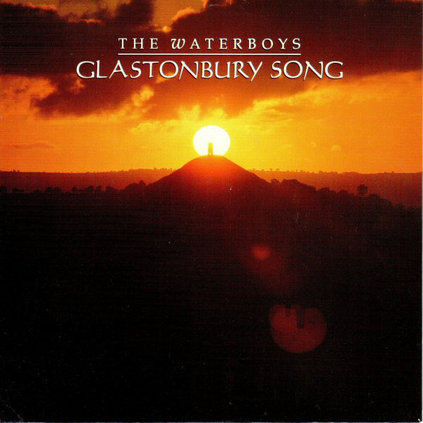 The Waterboys Glastonbury Song