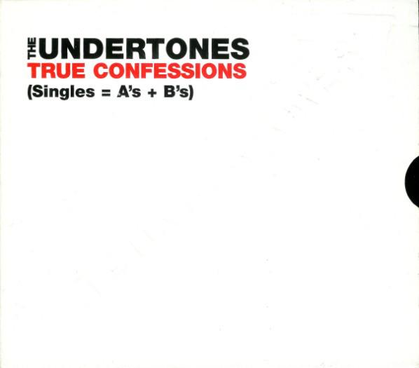 The Undertones True Confessions