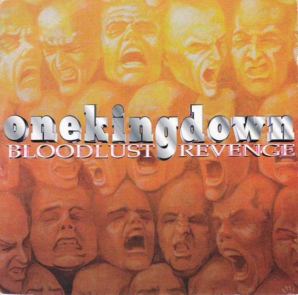 One King Down Bloodlust Revenge