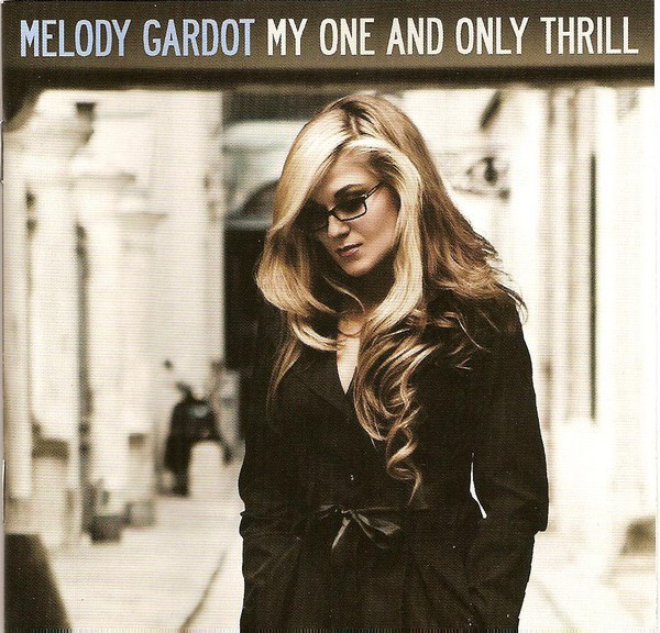 Gardot, Melody My One And Only Thrill Vinyl