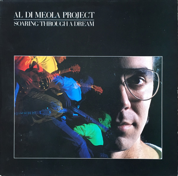 Al Di Meola Project Soaring Through A Dream Vinyl
