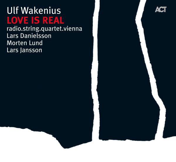 Wakenius, Ulf Love Is Real CD