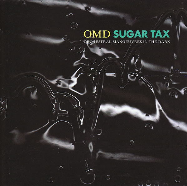 Orchestral Manoeuvres In The Dark (OMD) Sugar Tax