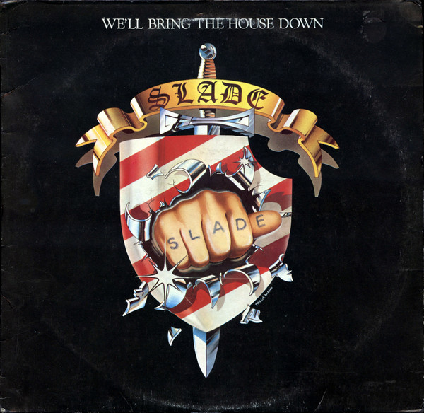 Slade We'll Bring The House Down