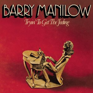 Manilow, Barry Tryin' To Get The Feeling Vinyl