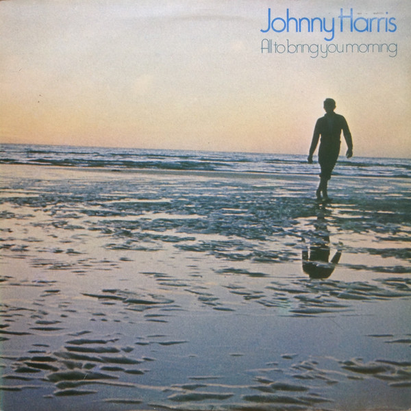 Harris, Johnny All To Bring You Morning Vinyl