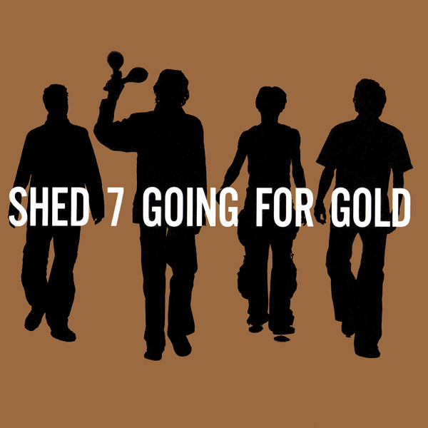Shed Seven Going For Gold - The Best Of