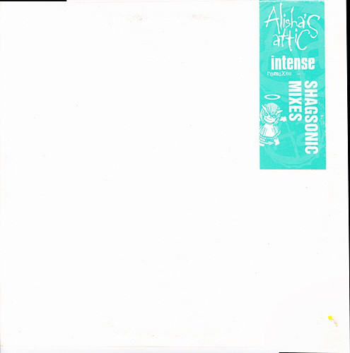 Alisha's Attic Intense (Shagasonic Remixes)