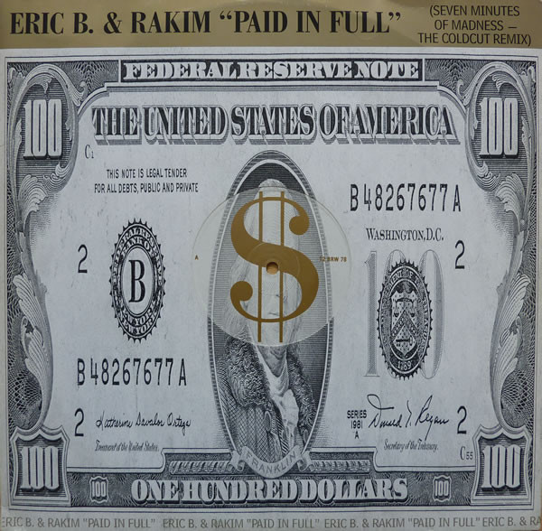 Eric B & Rakim Paid In Full (Seven Minutes Of Madness The Coldcut Remix)