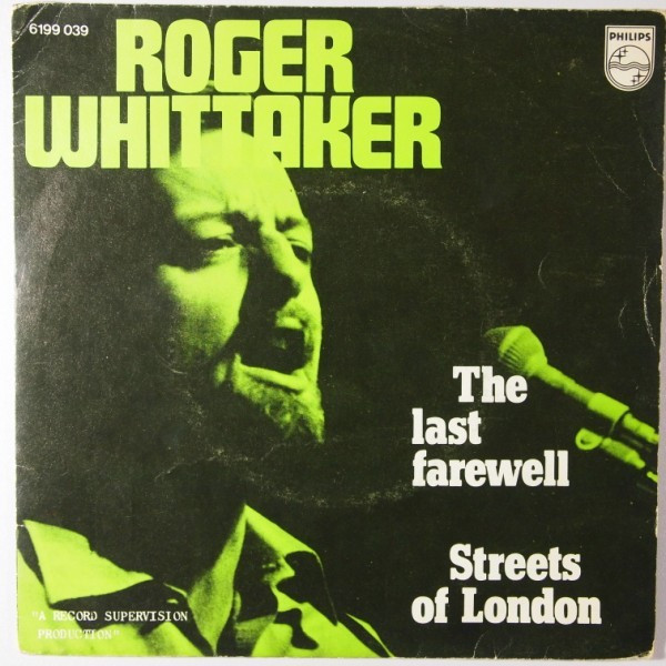 Whittaker, Roger The Last Farewell / Streets Of London  Vinyl