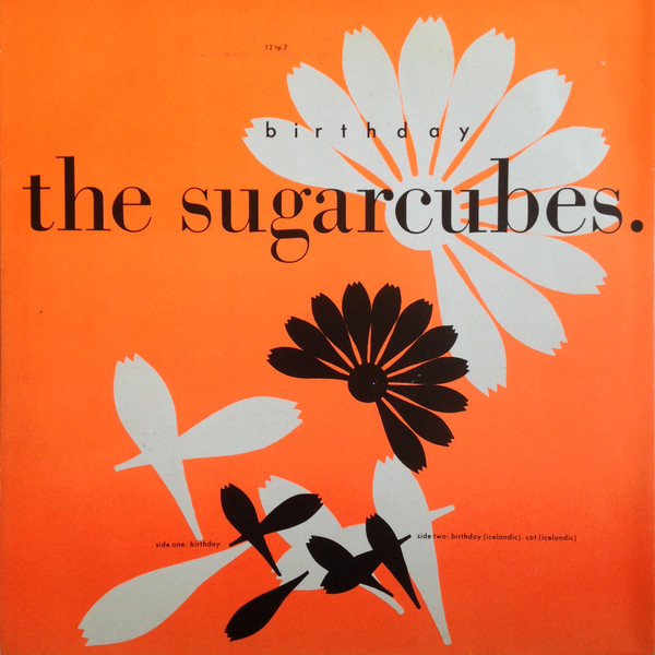 The Sugarcubes Birthday
