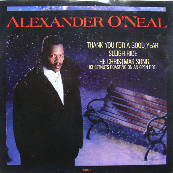 Alexander O'Neal Thank You For A Good Year / Sleigh Ride / The Christmas Song (Chestnuts Roasting On An Open Fire) Vinyl