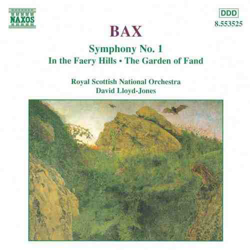 Bax, Royal Scottish National Orchestra, David Lloyd-Jones Symphony No. 1 • In The Faery Hills • The Garden Of Fand CD