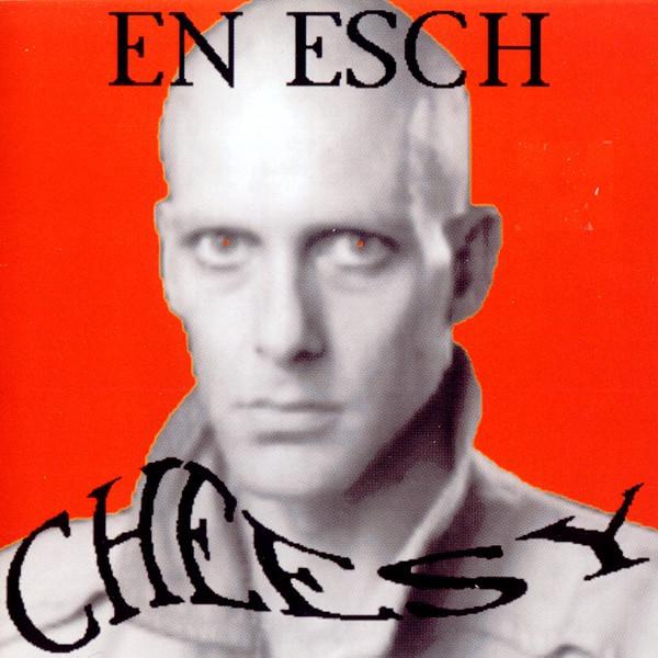 En Esch Cheesy CD