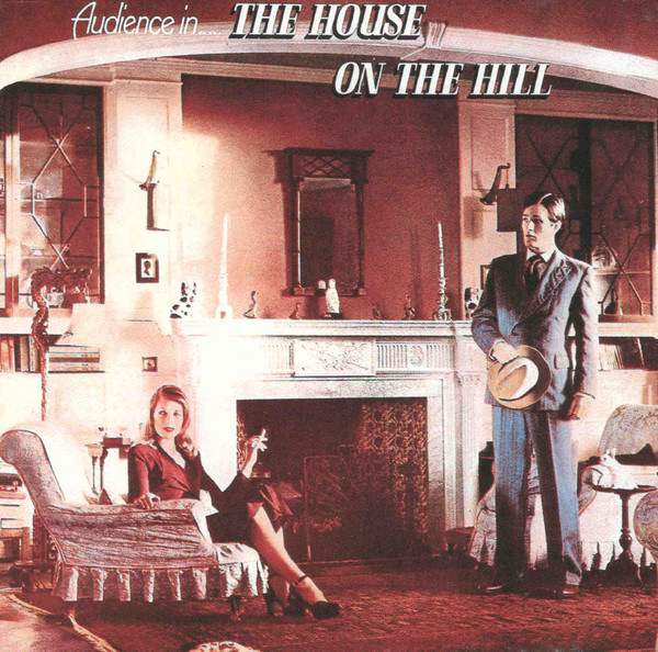 Audience (The) The House On The Hil Vinyl