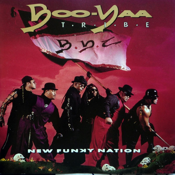 Boo Yaa Tribe New Funky Nation