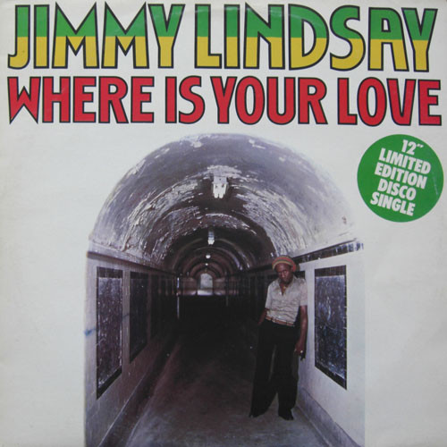 Lindsay, Jimmy Where Is Your Love Vinyl