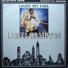 Hampton, Lionel Light My Fire