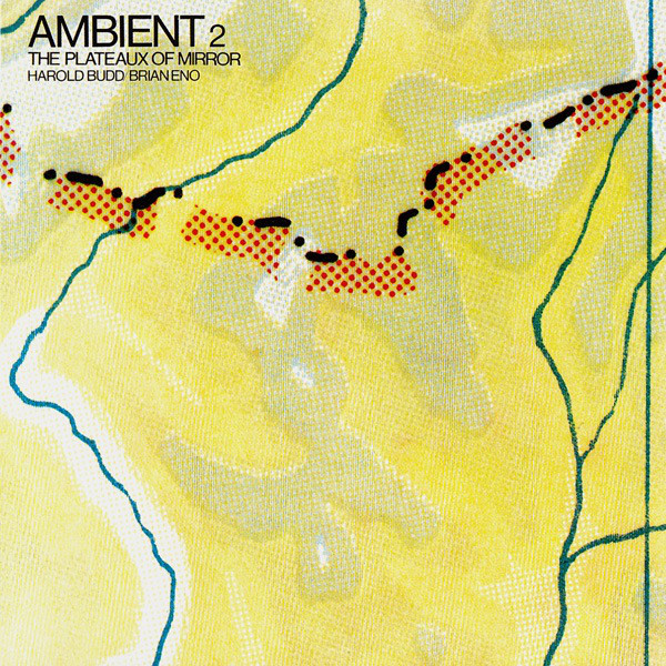 Eno, Brian / Budd, Harold Ambient 2 - The Plateau Of Mirror