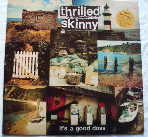 Thrilled Skinny It's A Good Doss