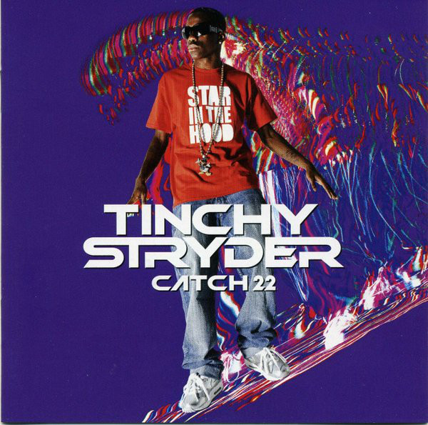 Stryder, Tinchy Catch 22