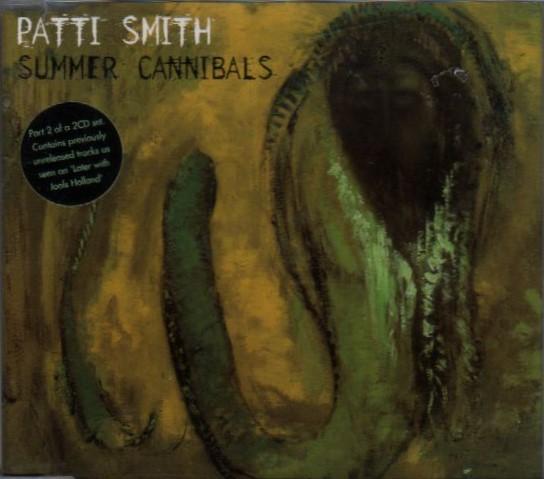 Smith, Patti Summer Cannibals