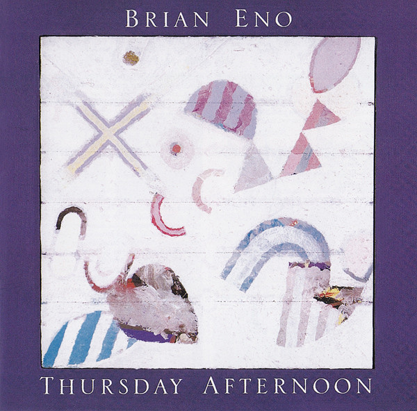 Eno, Brian Thursday Afternoon