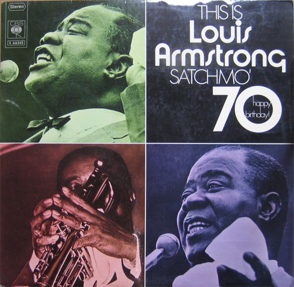 Armstrong, Louis This Is Louis Armstrong - Satchmo '70