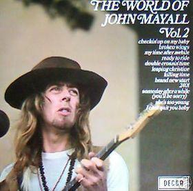 Mayall, John The World Of John Mayall Vol. 2 Vinyl