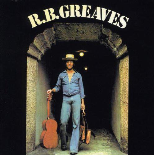 R.B. Greaves R.B. Greaves CD