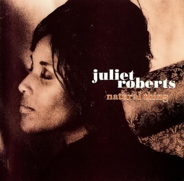 Roberts, Juliet Natural Thing