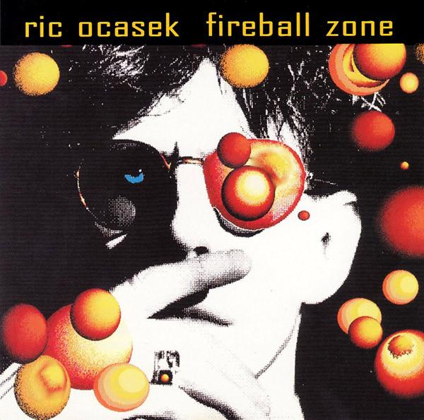 Ocasek, Ric Fireball Zone