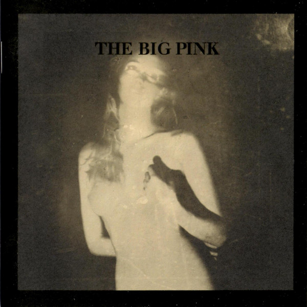The Big Pink A Brief History Of Love CD